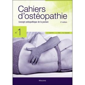 Cahiers d'ostéopathie 1: Concept ostéopathique de la posture