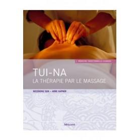 Tui-Na La thérapie par le massage