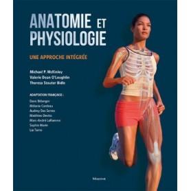 Anatomie et physiologie: Une approche intégrée