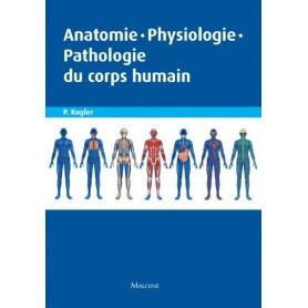 Anatomie, physiologie, pathologie du corps humain