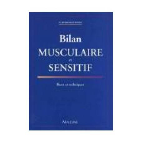 Bilan musculaire et sensitif