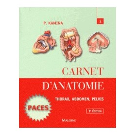 Carnet d'anatomie 3 Thorax, abdomen, pelvis