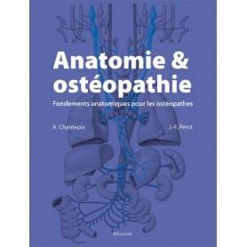 Anatomie et ostéopathie Fondements anatomiques pour les ostéopathes