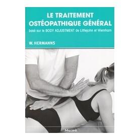 Le traitement ostéopathique général basé sur le Body Adjustment de Littlejohn et Wernham