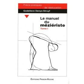 Le manuel du méziériste - Tome 1