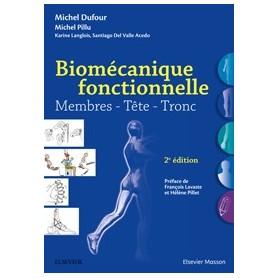 Biomécanique fonctionnelle Membres - Tête - Tronc